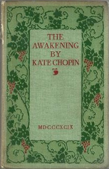 the concept of feminism in the literary works of kate chopin Read this essay on feminism the awakening the awakening by kate chopin was considered scandalous chopin presents many feminist ideas that were to come in.