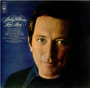 <i>Love Story</i> (Andy Williams album, UK version) 1971 compilation album by Andy Williams