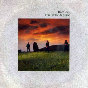 You Win Again (Bee Gees song) 1987 single by the Bee Gees