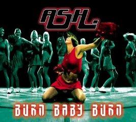 Burn Baby Burn (song) 2001 single by Ash