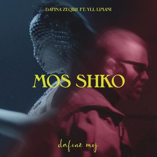 Mos shko 2020 single by Dafina Zeqiri featuring Yll Limani