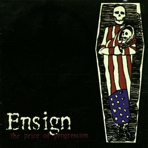 <i>The Price of Progression</i> (Ensign album) 2001 studio album by Ensign