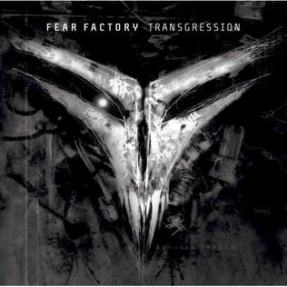 <i>Transgression</i> (album) 2005 studio album by Fear Factory