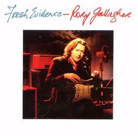 <i>Fresh Evidence</i> 1990 studio album by Rory Gallagher