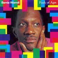 <i>Funk of Ages</i> 1990 studio album by Bernie Worrell