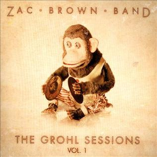 <i>The Grohl Sessions, Vol. 1</i> 2013 EP by Zac Brown Band