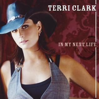 In My Next Life single by Terri Clark