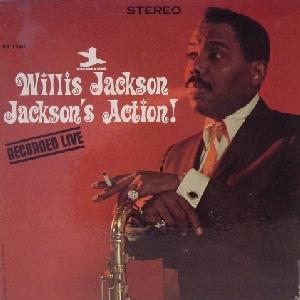 <i>Jacksons Action!</i> 1965 live album by Willis Jackson