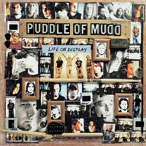 <i>Life on Display</i> 2003 studio album by Puddle of Mudd