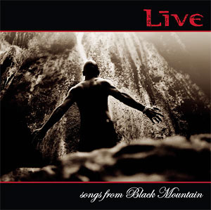 <i>Songs from Black Mountain</i> 2006 studio album by Live