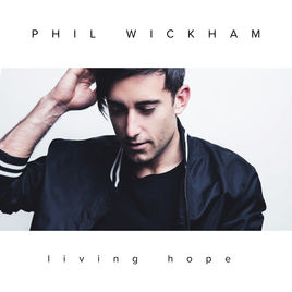 Living Hope (song) 2018 single by Phil Wickham