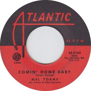 Comin Home Baby 1962 single by Michael Bublé and Boyz II Men