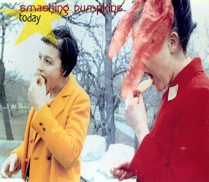 Today (The Smashing Pumpkins song) 1993 single by The Smashing Pumpkins