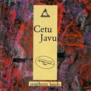 <i>Southern Lands</i> 1990 studio album by Cetu Javu