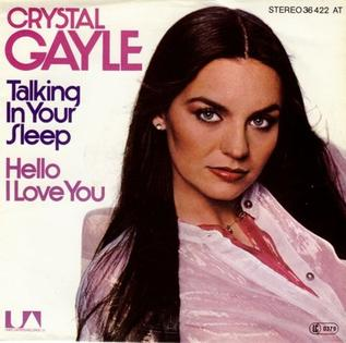 Talking in Your Sleep (Crystal Gayle song) 1978 Crystal Gayle song