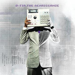 <i>The Renaissance</i> (Q-Tip album) 2008 studio album by Q-Tip