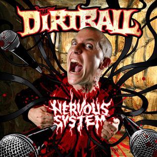 <i>Nervous System</i> (album) 2011 studio album by the Dirtball of the Kottonmouth Kings