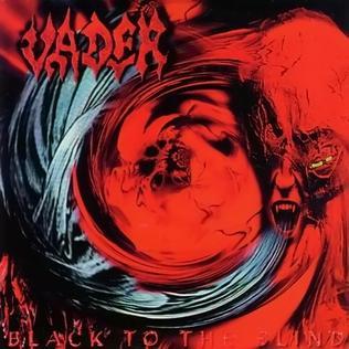 <i>Black to the Blind</i> 1997 studio album by Vader