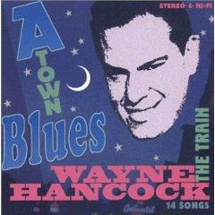 <i>A-Town Blues</i> album by Wayne Hancock