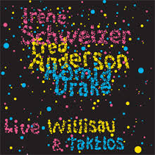 <i>Willisau & Taktlos</i> 2007 live album by Irène Schweizer, Fred Anderson, Hamid Drake