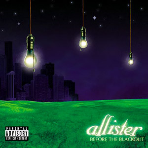 <i>Before the Blackout</i> 2005 studio album by Allister