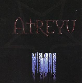 <i>Visions</i> (Atreyu album) 1999 EP by Atreyu