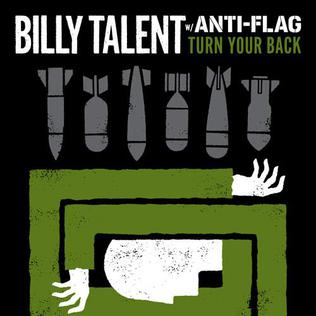 Turn Your Back 2008 single by Billy Talent and Anti-Flag