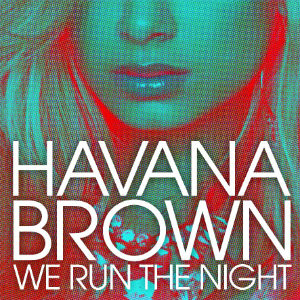 Havana Brown — We Run the Night (studio acapella)