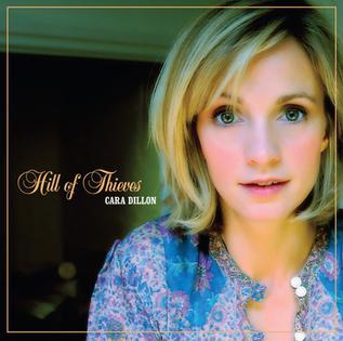 <i>Hill of Thieves</i> 2009 studio album by Cara Dillon