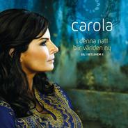 <i>I denna natt blir världen ny – Jul i Betlehem II</i> album by Carola Häggkvist