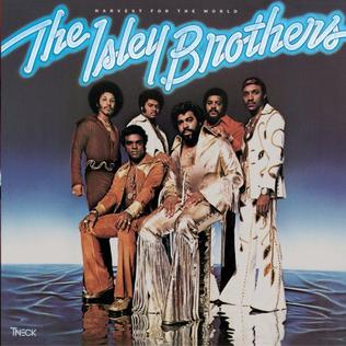 <i>Harvest for the World</i> 1976 studio album by The Isley Brothers