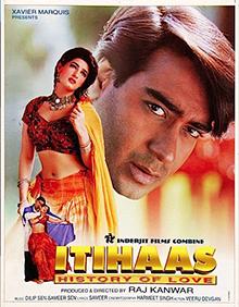 <i>Itihaas</i> (1997 film) 1997 Indian film
