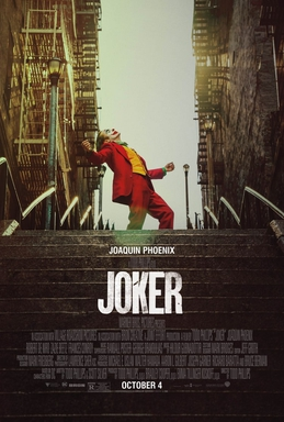 "The Joker dances on a set of stairs. Below him are the words ""Joaquin Phoenix"", ""A Todd Phillips film"", ""Joker"", ""October 4""."