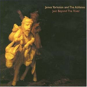 <i>Just Beyond the River</i> 2004 studio album by James Yorkston and the Athletes