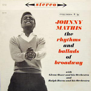 <i>The Rhythms and Ballads of Broadway</i> 1960 studio album by Johnny Mathis