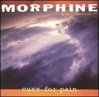 Morphine-Cure for Pain (album cover).jpg