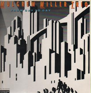 <i>From Day to Day</i> 1990 studio album by Mulgrew Miller