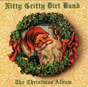 <i>The Christmas Album</i> (Nitty Gritty Dirt Band album) 1997 studio album by Nitty Gritty Dirt Band