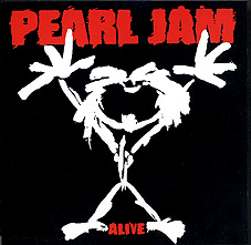 Alive (Pearl Jam song) 1991 single by Pearl Jam