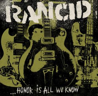 <i>Honor Is All We Know</i> 2014 studio album by Rancid