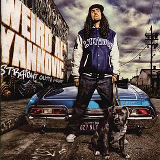 "<i>Straight Outta Lynwood</i> 2006 studio album by ""Weird Al"" Yankovic"