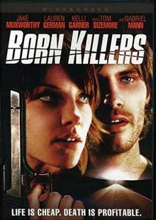 <i>Born Killers</i> 2005 American film