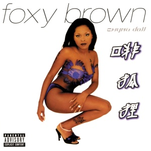 <i>Chyna Doll</i> (album) album by Foxy Brown