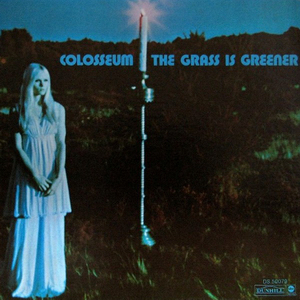 <i>The Grass Is Greener</i> (album) 1970 studio album by Colosseum