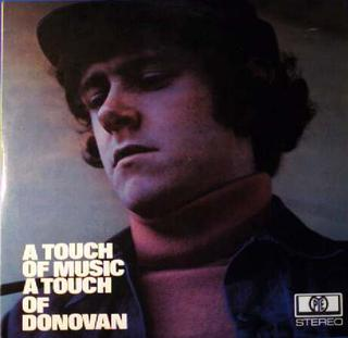 <i>A Touch of Music a Touch of Donovan</i> 1969 compilation album by Donovan