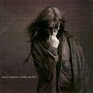<i>Gone Again</i> 1996 studio album by Patti Smith