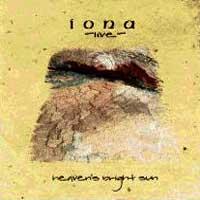 <i>Heavens Bright Sun</i> 1997 live album by Iona