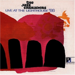 <i>Live at the Lighthouse 66</i> 1966 live album by The Jazz Crusaders