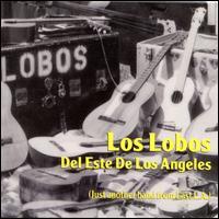 <i>Los Lobos del Este de Los Angeles</i> album by Los Lobos
