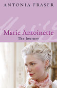 <i>Marie Antoinette: The Journey</i> book by Antonia Fraser